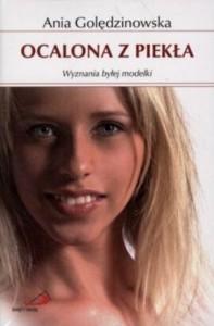"""A nova edição polonesa do livro de Ania Goledzinowska, o """"Resgatado do inferno: Confissões de uma ex-modelo"""""""